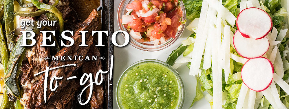 Get Your Besito Mexican To-Go!
